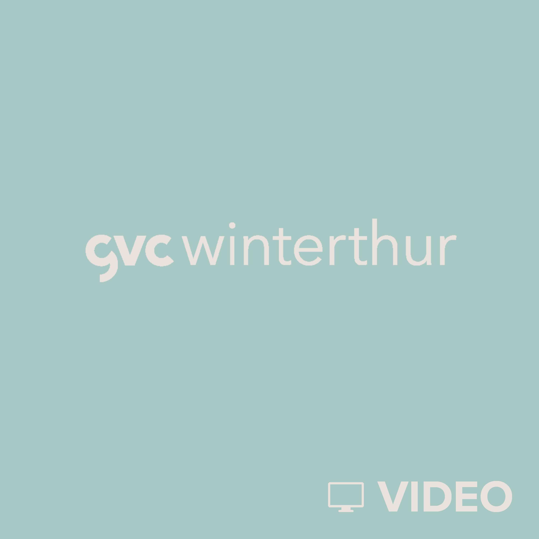GvC Winterthur Video